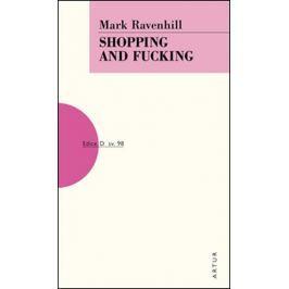 Ravenhill Mark: Shopping and Fucking