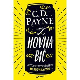 Payne C.D.: Z hovna bič