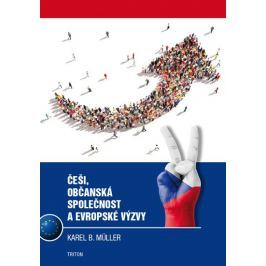 Müller Karel B.: Češi, občanská společnost a evropské výzvy