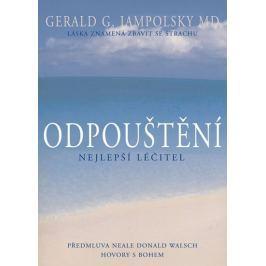 Jampolsky Gerald G.: Odpouštění - Nejlepší léčitel
