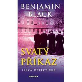 Black Benjamin: Svatý příkaz