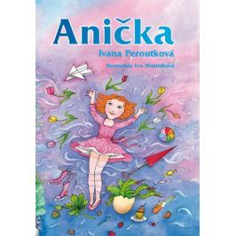 Peroutková Ivana: Anička BOX 1-9