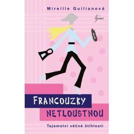 Guilianová Mireille: Francouzky netloustnou