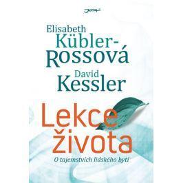 Küblerová Rossová Elisabeth: Lekce života - O tajemstvích lidského bytí