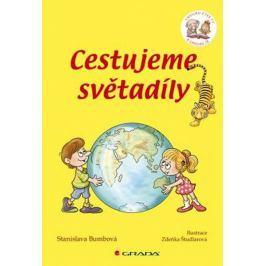 Bumbová Stanislava: Cestujeme světadíly - Chvilku čteš ty a chvilku já