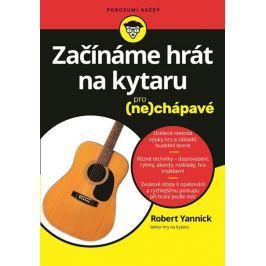 Yannick Robert: Začínáme hrát na kytaru pro (ne)chápavé