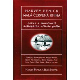 Penick Harvey: Malá červená kniha - Lekce a moudrosti nejepšího učitele golfu