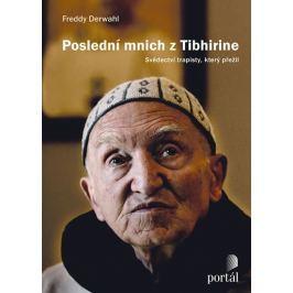 Derwahl Freddy: Poslední mnich z Tibhirine