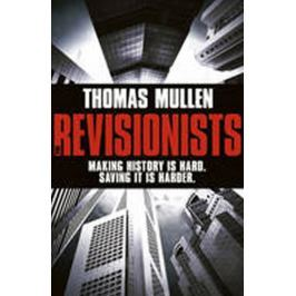 Mullen Thomas: The Revisionists