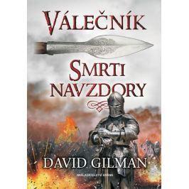 Gilman David: Válečník - Smrti navzdory