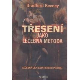 Keeney Braford: Třesení jako léčebná metoda