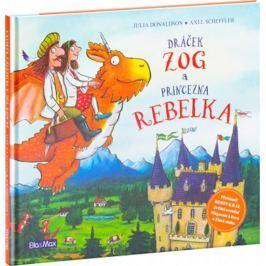 Donaldson Julia: Dráček ZOG a princezna REBELKA