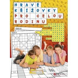 kolektiv autorů: Hravé křížovky pro celou rodinu