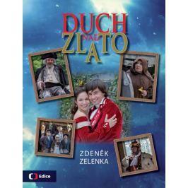 Zelenka Zdeněk: Duch nad zlato