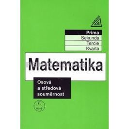 Herman J. a kolektiv: Matematika pro nižší ročníky víceletých gymnázií - Osová a středová souměrnost
