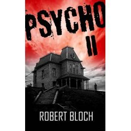 Bloch Robert: Psycho II