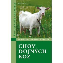 Belanger Jerry, Bredesenová Sara Thomson: Chov dojných koz