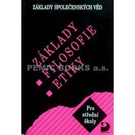 Adamová Lenka: Základy filosofie, etiky - Základy společenských věd III.
