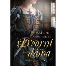 Vedso Olesen Anne-Marie: Dvorní dáma