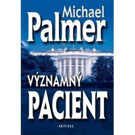 Palmer Michael: Významný pacient