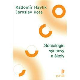Havlík Radomír, Koťa Jaroslav: Sociologie výchovy a školy
