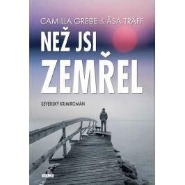 Grebe Camilla, Träff Asa,: Než jsi zemřel - Severský krimiromán