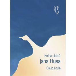 Loula David: Kniha citátů Jana Husa