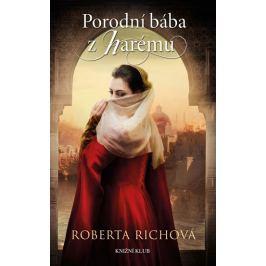 Richová Roberta: Porodní bába z harému