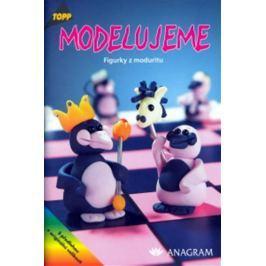 kolektiv: Modelujeme - Figurky z moduritu - TOPP