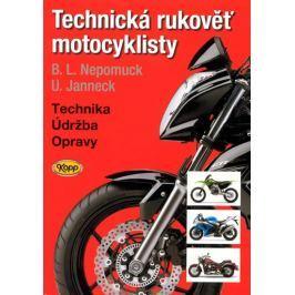 Nepomuck B. L.,  Janneck U.: Technická rukověť motocyklisty - 5. vydání