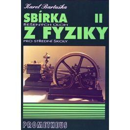 Bartuška Karel: Sbírka řešených úloh z fyziky pro střední školy II. (Molekulová fyzika a termika, Me