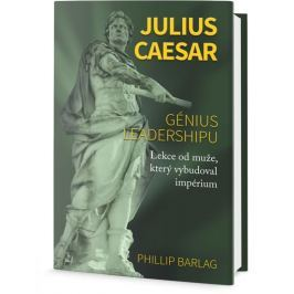 Barlag Phillip: Julius Caesar - Génius leadershipu