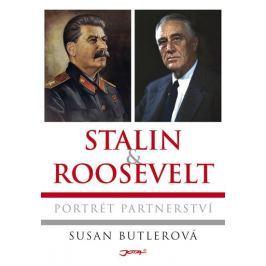 Butlerová Susan: Stalin a Roosevelt - Portrét partnerství