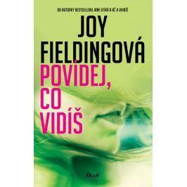 Fieldingová Joy: Povídej, co vidíš