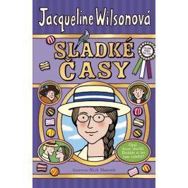 Wilsonová Jacqueline: Sladké časy