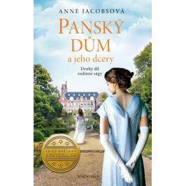 Jacobsová Anne: Panský dům a jeho dcery