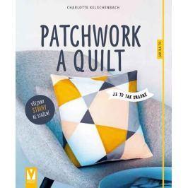 Kelschenbach Charlotte: Patchwork a quilt