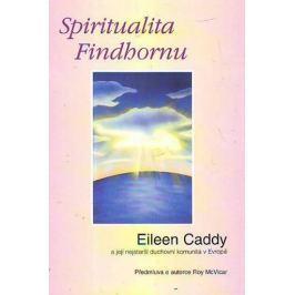 Caddy Eileen: Spiritualita Findhornu