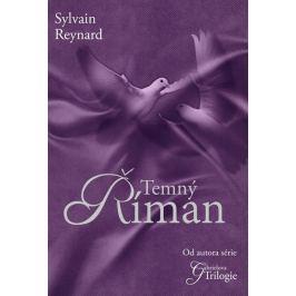 Reynard Sylvain: Temný Říman