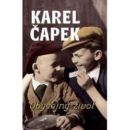 Čapek Karel: Obyčejný život