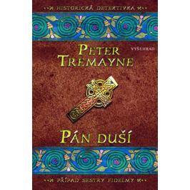 Tremayne Peter: Pán duší - Případ sestry Fidelmy