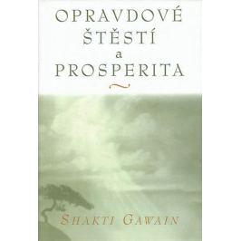 Gawain Shakti: Opravdové štěstí a prosperita