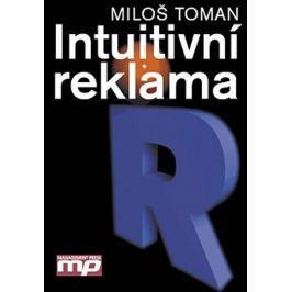 Toman Miloš: Intuitivní reklama