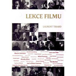 Tirard Laurent: Lekce filmu