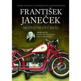 Povolný Daniel , Souček Vladimír, Zavadi: František Janeček - Motocyklový král