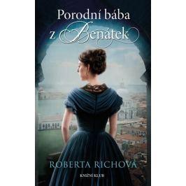 Richová Roberta: Porodní bába z Benátek
