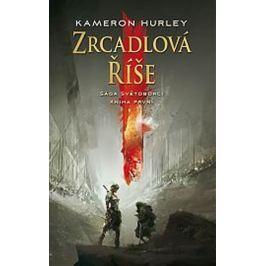Hurley Kameron: Zrcadlová říše