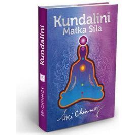 Sri Chinmoy: Kundalini Matka Síla (vázaná)
