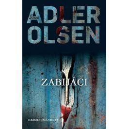 Adler-Olsen Jussi: Zabijáci