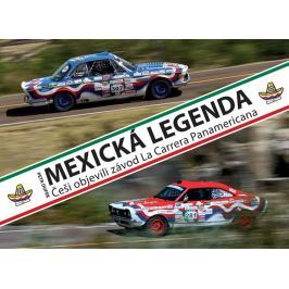 Dufek Petr: Mexická legenda - Češi objevili závod La Carrera Panamericana